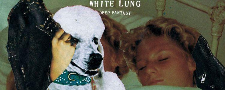 Ακούστε το νέο κομμάτι από τους White Lung